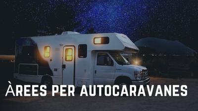 Noves àrees de serveis i pernocta per autocaravanes i furgonetes